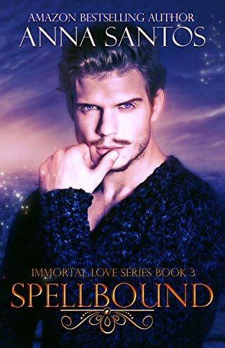 spellbound-immortal-love-series-book-3-english-edition