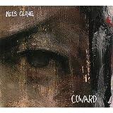 Coward by Nels Cline (2009-02-10)
