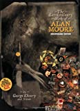 The Extraordinary Works Of Alan Moore: Indispensable Edition (1605490091) by George Khoury