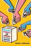 "Monika McDermott, ""Masculinity, Femininity, and American Political Behavior"" (Oxford UP, 2016)"