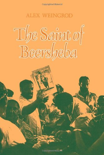 The Saint of Beersheba (Suny Series in Israeli Studies)...