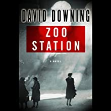 Zoo Station (       UNABRIDGED) by David Downing Narrated by Simon Prebble