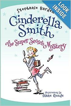 Download e-book Cinderella Smith: The Super Secret Mystery