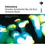 Schönberg : Chamber Symphonies Nos 1, 2 & Verklärte Nacht - Apex