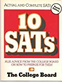 10 SATs: Plus Advice from the College Board on How to Prepare for Them (Ten Sat's)