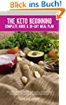 The Keto Beginning: Creating lifelong...