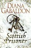 The Scottish Prisoner: A Lord John Grey Novel