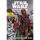 Star Wars: The Clone Wars (zur TV-Serie) 09: Immer Ärger mit den Dugs