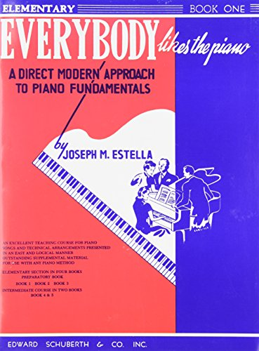 Everybody Likes the Piano: A Direct Modern Approach to Piano Fundamentals - Book 1 (Ashley Publications)