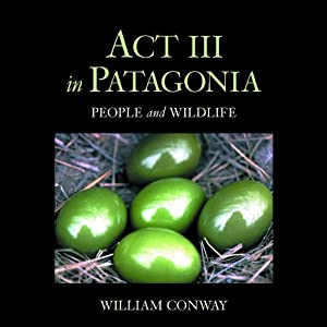 Act III in Patagonia Audiobook