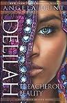 Delilah (A Dangerous Beauty Novel Boo...
