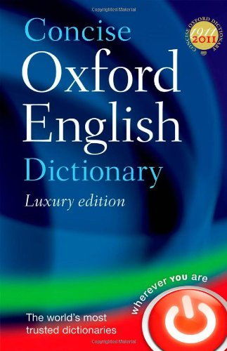 Concise Oxford English Dictionary Luxury Edition
