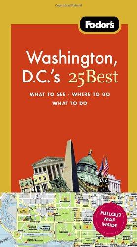 Fodor'S Washington, D.C.'S 25 Best (Full-Color Travel Guide)