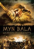 Myn Bala: Warriors of the Steppe [Import]