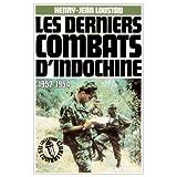 Les Derniers combats d'Indochine : 1952-1954par Henry-Jean Loustau