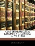 Code D'Organisation Judiciaire Allema...