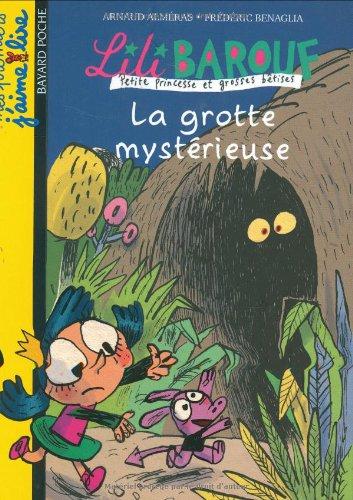 Lili Barouf n° 10 La Grotte mystérieuse