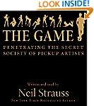 The Game: Penetrating the Secret Soci...