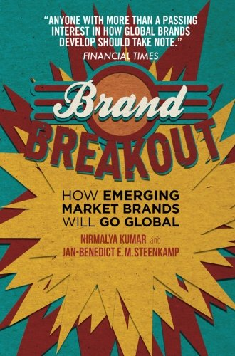 Brand Breakout: How Emerging Market Brands Will Go Global