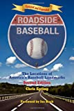 Roadside Baseball: The Locations of America's Baseball Landmarks