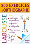 800 exercices d'orthographe - grammai...