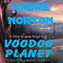 Voodoo Planet Audiobook by Andre Norton Narrated by Charles McKibben
