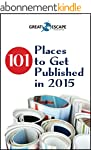 101 Places to Get Published in 2015 (...