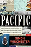 Pacific: Silicon Chips and Surfboards, Coral Reefs and Atom Bombs, Brutal Dictators, Fading Empir…