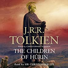 The Children of Hurin Audiobook by J. R. R. Tolkien Narrated by Christopher Lee