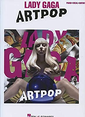 Lady Gaga - Artpop (Piano Vocal Guitar: Artist Songbook)