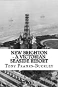 New Brighton - A Victorian Seaside Resort: Amazon.co.uk: Tony Franks-Buckley: Books