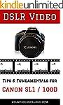 DSLR Video: Tips & Fundamentals for C...