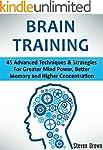 Brain Training: 45 Advanced Technique...