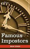 Famous Impostors by Bram Stoker