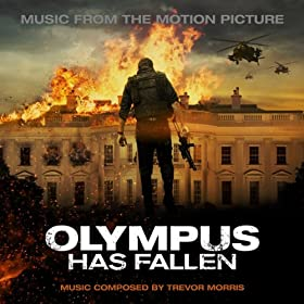 Olympus Has Fallen (Music from the Motion Picture)
