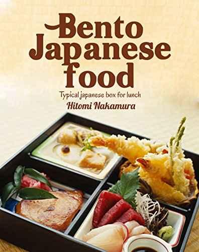 Bento Japanese food : Typical japanese box for lunch (Japanese cooking and japanese food by Hitomi nakamura Book 2) by Hitomi Nakamura