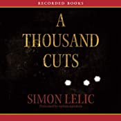 A Thousand Cuts: A Novel | [Simon Lelic]