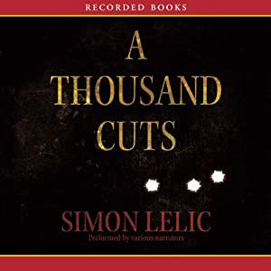 A Thousand Cuts: A Novel | [Simon Lelic]