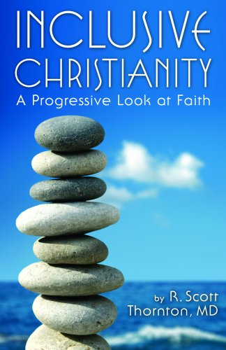 Inclusive Christianity: A Progressive Look at Faith