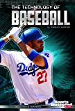 img - for The Technology of Baseball (High-Tech Sports) book / textbook / text book