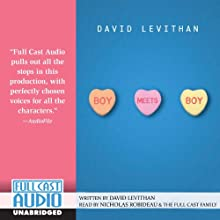 Boy Meets Boy (       UNABRIDGED) by David Levithan Narrated by Nicholas Robideau, the Full Cast Family