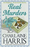 Real Murders: An Aurora Teagarden Novel