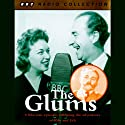 The Glums Radio/TV Program by Frank Muir Narrated by June Whitfield