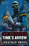 Time's Arrow (Pax Britannia Book 8)