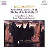 Rachmaninov: Symphonic Dances & The Isle of the Dead Op. 29by Enrique Batiz
