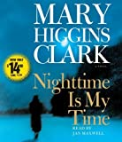 img - for Nighttime Is My Time by Clark, Mary Higgins, Clark (2009) Audio CD book / textbook / text book