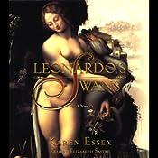 Leonardo's Swans   [Karen Essex]