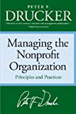 Managing the Nonprofit Organization (0060851147) by Drucker, Peter F.