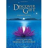 Discover the Gift ~ Demian Lichtenstein