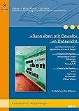 »Dann eben mit Gewalt« im Unterricht: Lehrerhandreichung zum Jugendroman von